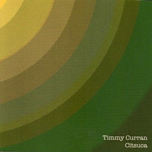 Citsuca de Timmy Curran