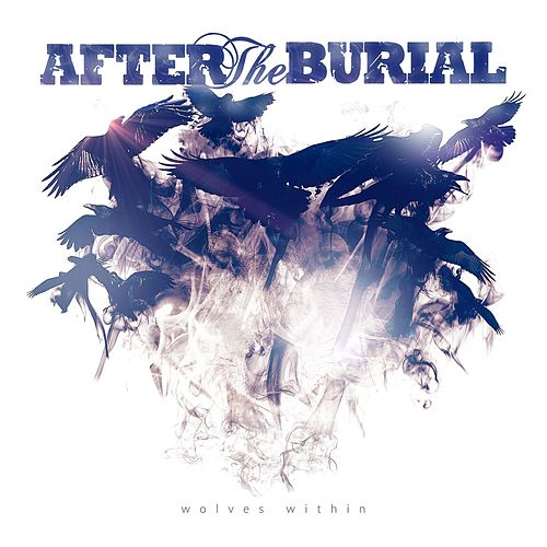 Wolves Within von After The Burial