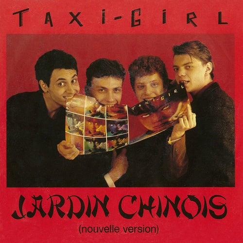 Jardin chinois (Nouvelle version) de Taxi Girl