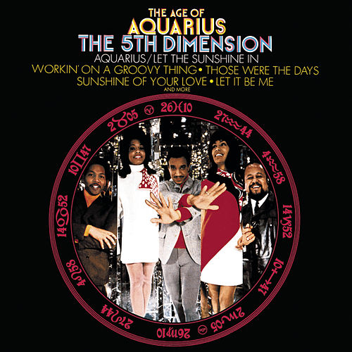 The Age Of Aquarius by The 5th Dimension