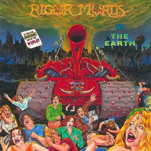 Rigor Mortis vs  The Earth (Remastered) by Rigor Mortis
