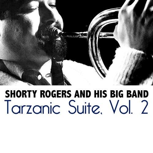 Tarzanic Suite, Vol. 2 de Shorty Rogers