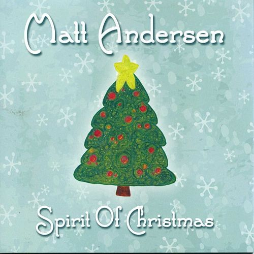 Spirit Of Christmas by Matt Andersen