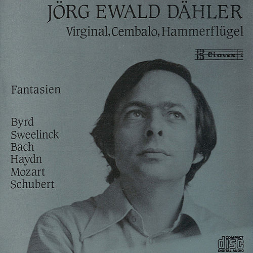 Fantasias for Virginal, Cembalo & Hammerflügel de Jörg Ewald Dähler