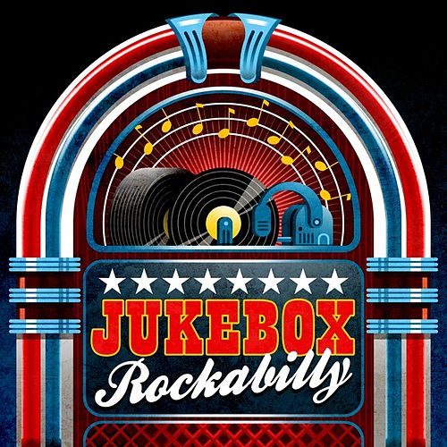 Jukebox Rockabilly by Various Artists