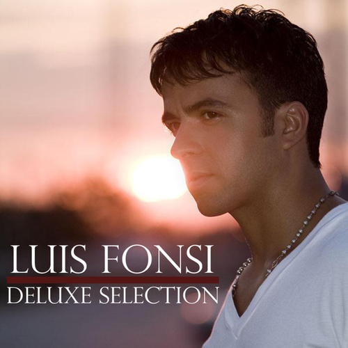 Deluxe Selection by Luis Fonsi