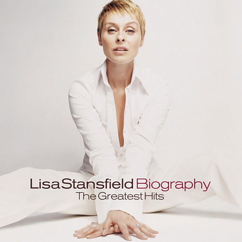 Biography: The Greatest Hits de Lisa Stansfield