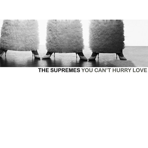 You Can't Hurry Love de The Supremes