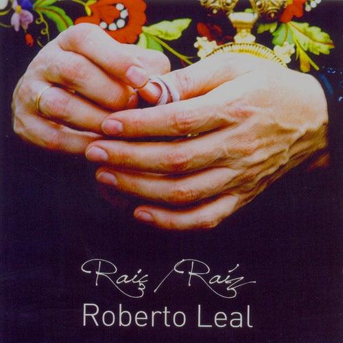 Raíç/Raíz von Roberto Leal