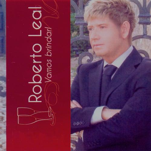 Vamos Brindar! (Bonus Track Version) von Roberto Leal
