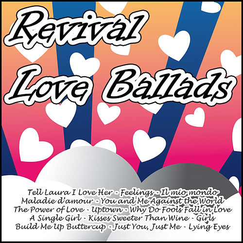 Revival Love Ballads by Various Artists