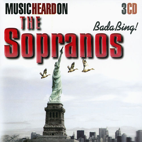 Bada Bing! Music You Heard on the Sopranos by Various Artists