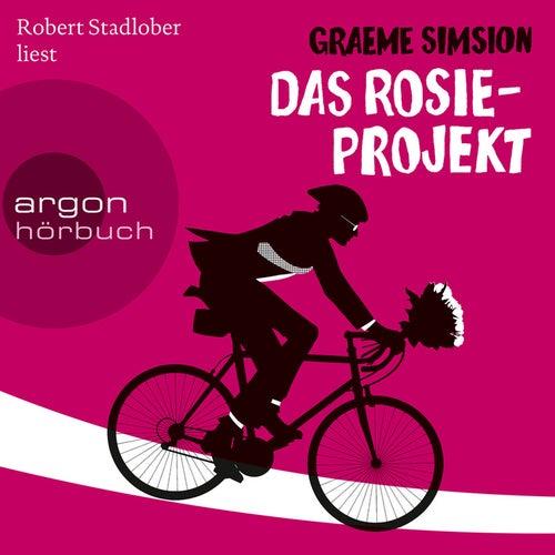 Das Rosie-Projekt (Gekürzte Fassung) von Graeme Simsion