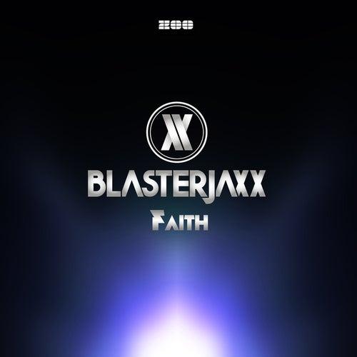 Faith von BlasterJaxx