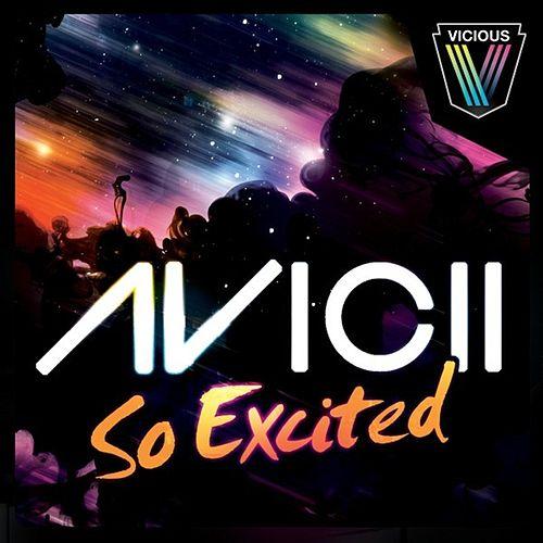 So Excited van Avicii