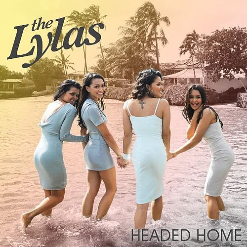 Headed Home de Lylas