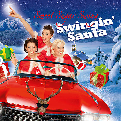 Swingin' Santa von Sweet Sugar Swing