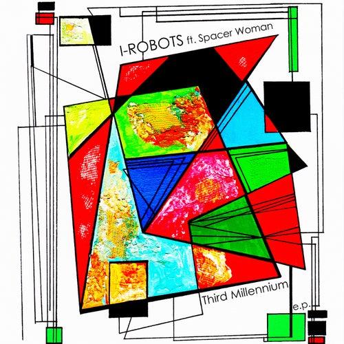 Spacer Woman - Third Millennium EP de I-Robots