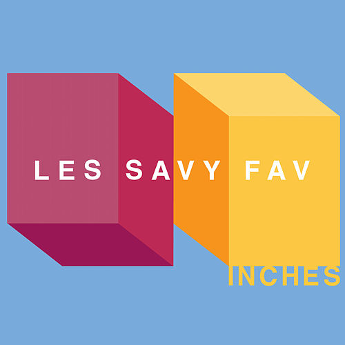 Inches de Les Savy Fav
