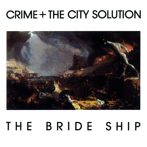 The Bride Ship van Crime & The City Solution