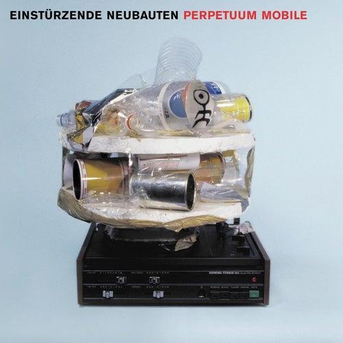 Perpetuum Mobile de Einsturzende Neubauten