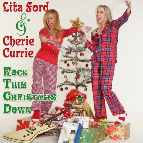 Rock This Christmas Down von Lita Ford