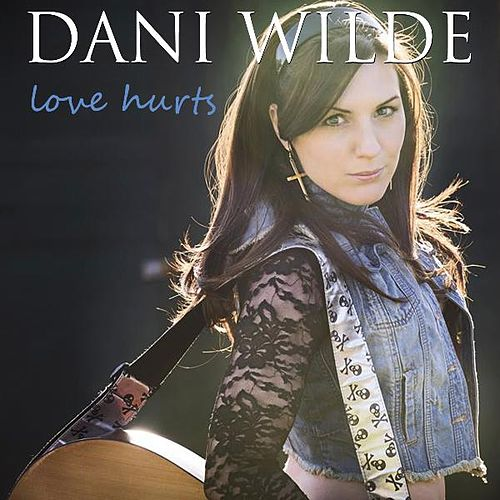 Love Hurts (Live) de Dani Wilde