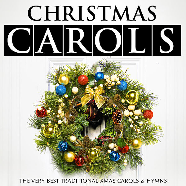 Christmas Caroles.Christmas Carols The Very Best Traditional Xmas By The