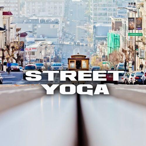Street Yoga von Various Artists