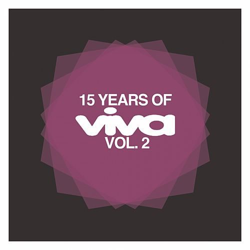 15 Years Of Viva Vol. 2 de Various Artists