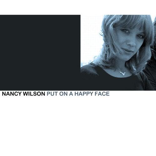 Put On A Happy Face de Nancy Wilson