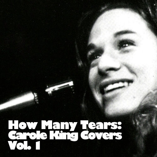 How Many Tears: The Genius Of Carole King, Vol. 1 de Various Artists