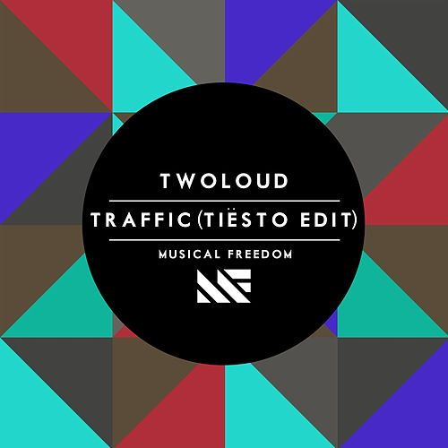 Traffic (Tiësto Edit) by Twoloud