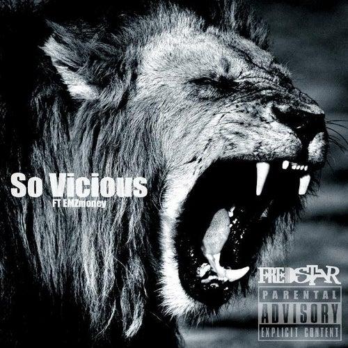 So Vicious (feat. Emz Money) by Fredstar