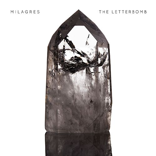 The Letterbomb - Single by Milagres