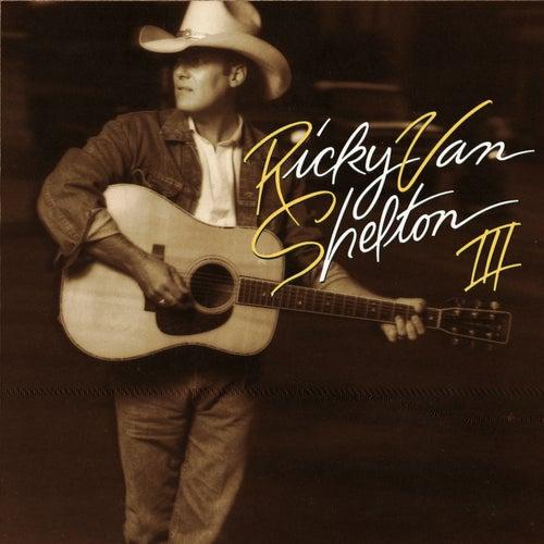 RVS III de Ricky Van Shelton