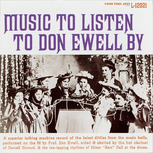 Music To Listen To Don Ewell By by Don Ewell