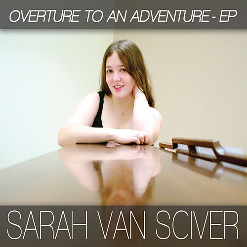 Overture to an Adventure - EP by Sarah Van Sciver