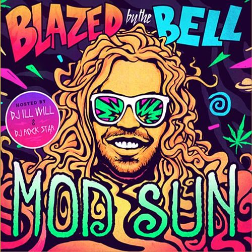 Blazed by the Bell de Mod Sun