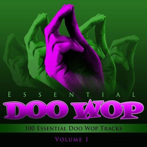 Essential Doo Wop, Vol. 1 (100 Essential Doo Wop Tracks) by Various Artists