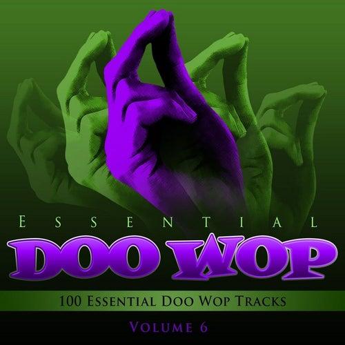 Essential Doo Wop, Vol. 6 (100 Essential Doo Wop Tracks) by Various Artists