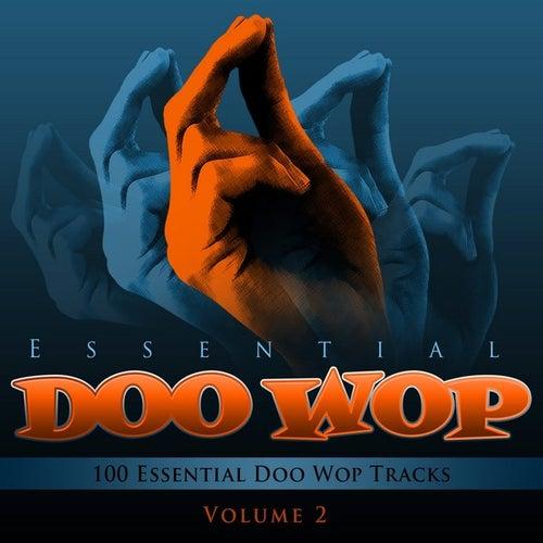 Essential Doo Wop, Vol. 2 (100 Essential Doo Wop Tracks) by Various Artists