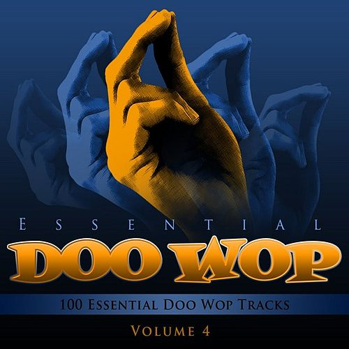 Essential Doo Wop, Vol. 4 (100 Essential Doo Wop Tracks) by Various Artists