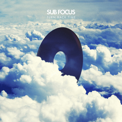 Turn Back Time de Sub Focus