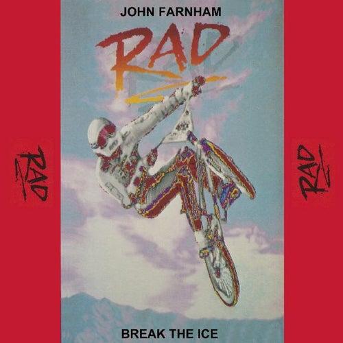 Break the Ice (feat. Rad) de John Farnham