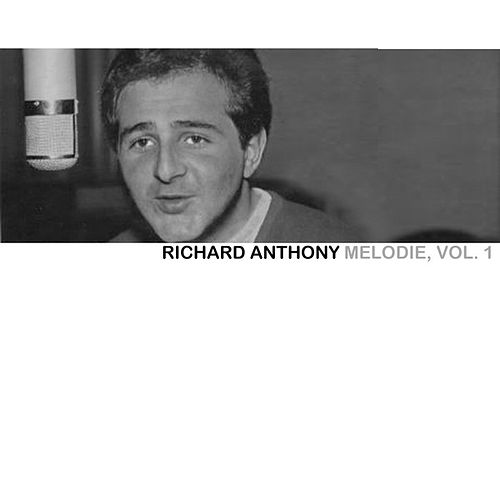 Melodie, Vol. 1 de Richard Anthony