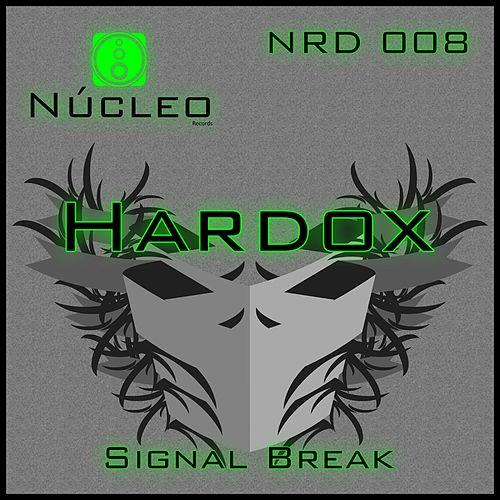 Signal Break by Hardox