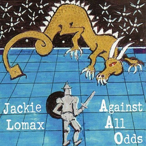 Against All Odds by Jackie Lomax