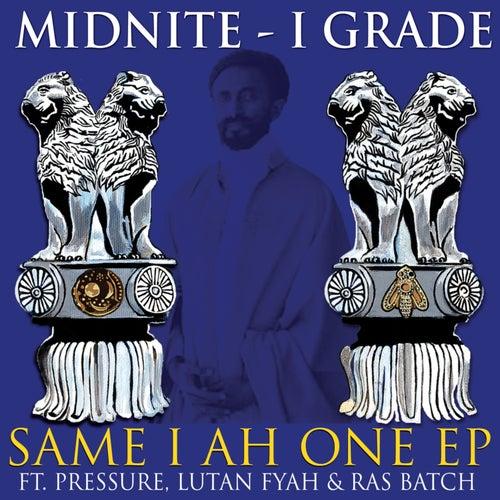 Same I Ah One - EP by Midnite