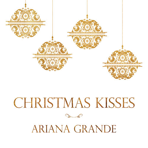 Christmas Kisses de Ariana Grande